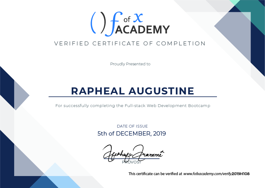 Certificate of Completion for Rapheal Augustine, a member of Cohort Hydrogen, the Developer Bootcamp  held at fofx Academy, Gbagada-Lagos Training Center.